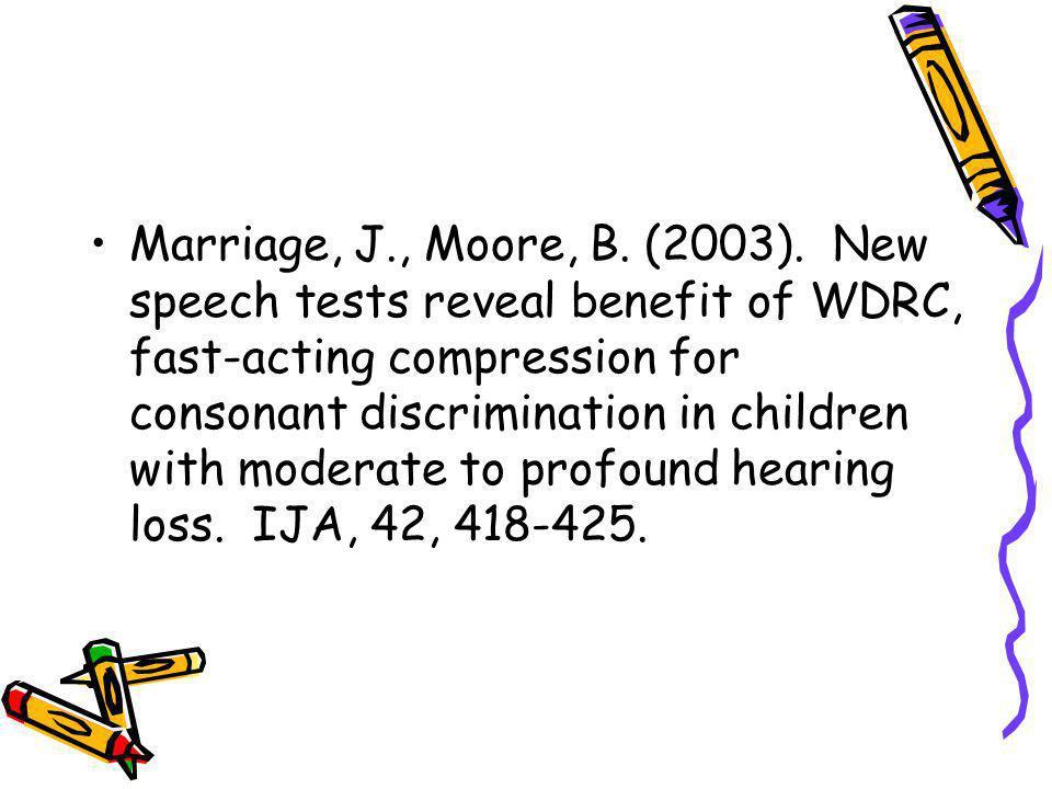 Marriage, J., Moore, B. (2003).