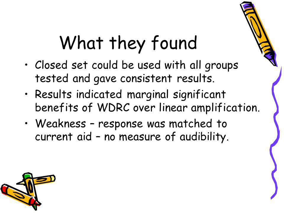 What they found Closed set could be used with all groups tested and gave consistent results.