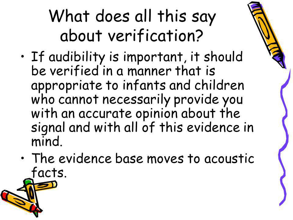What does all this say about verification