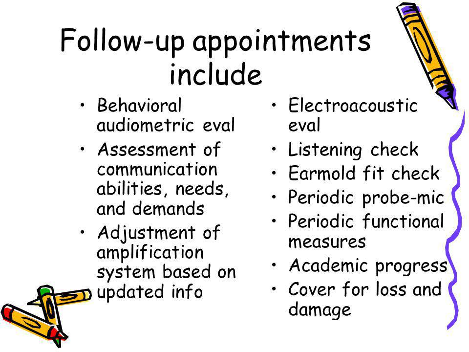 Follow-up appointments include