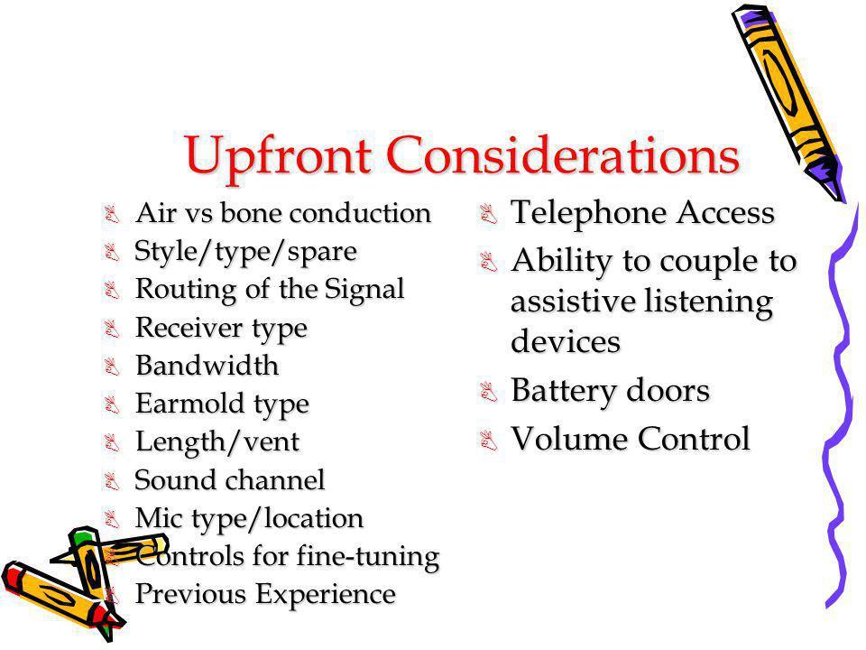 Upfront Considerations