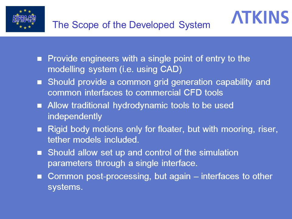 The Scope of the Developed System