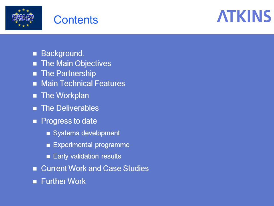 Contents Background. The Main Objectives The Partnership