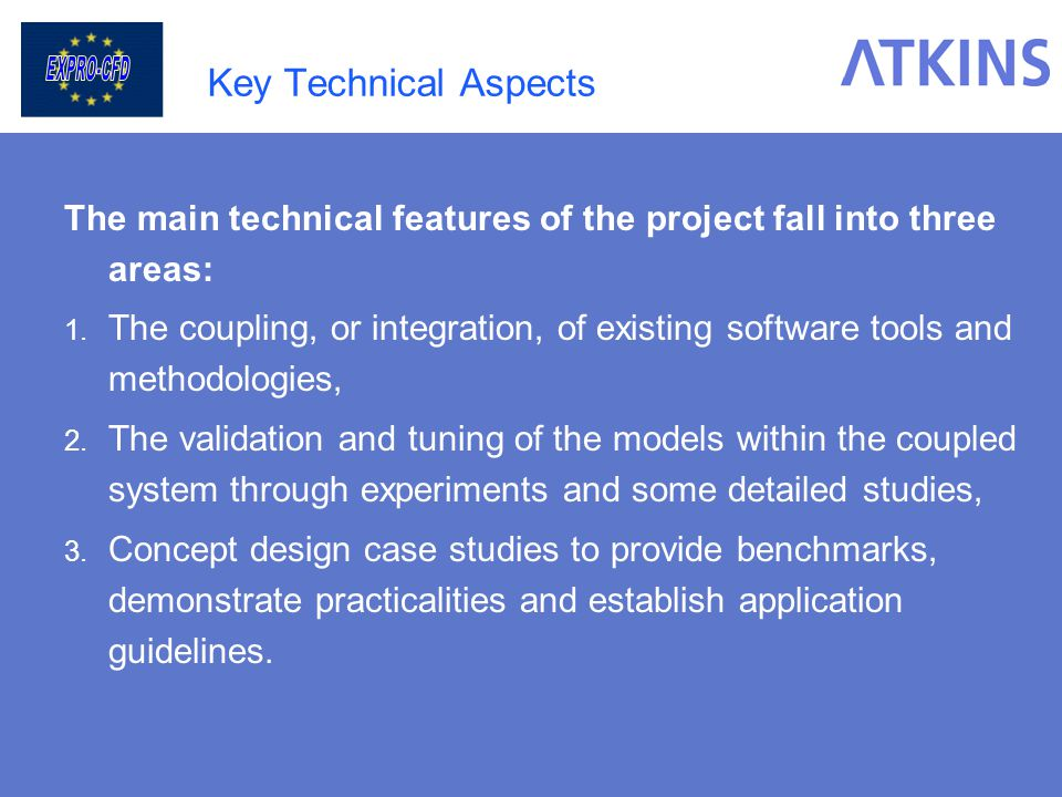 Key Technical Aspects The main technical features of the project fall into three areas: