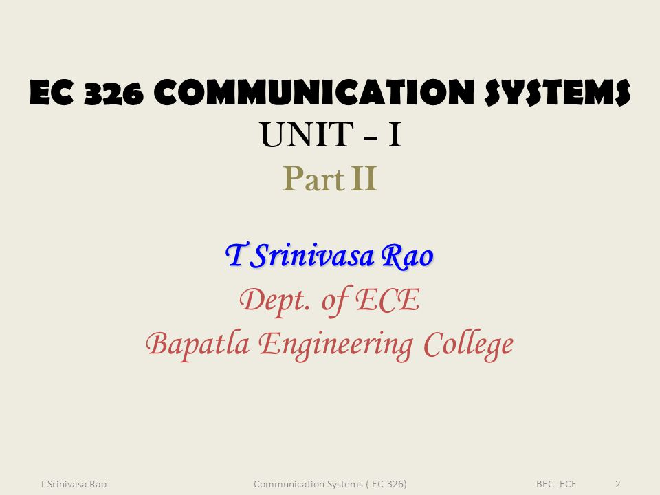EC 326 COMMUNICATION SYSTEMS UNIT – I Part II