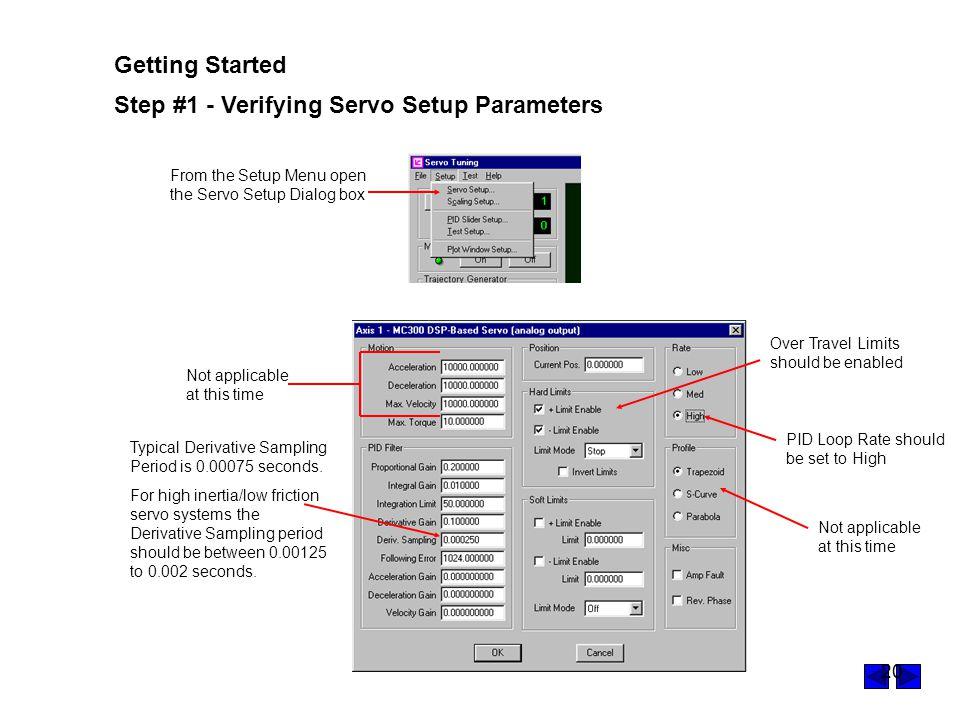 Step #1 - Verifying Servo Setup Parameters
