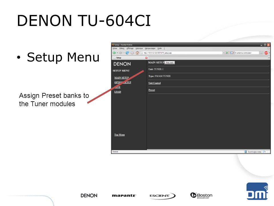 DENON TU-604CI Setup Menu Assign Preset banks to the Tuner modules