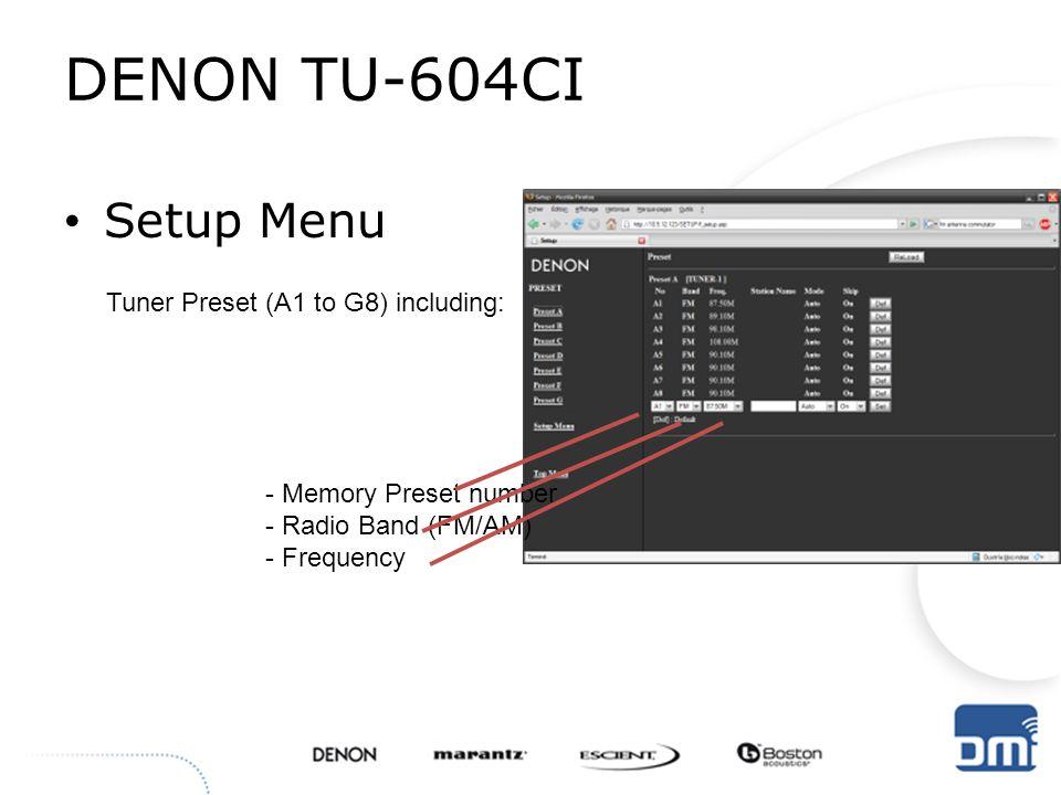 DENON TU-604CI Setup Menu Tuner Preset (A1 to G8) including: