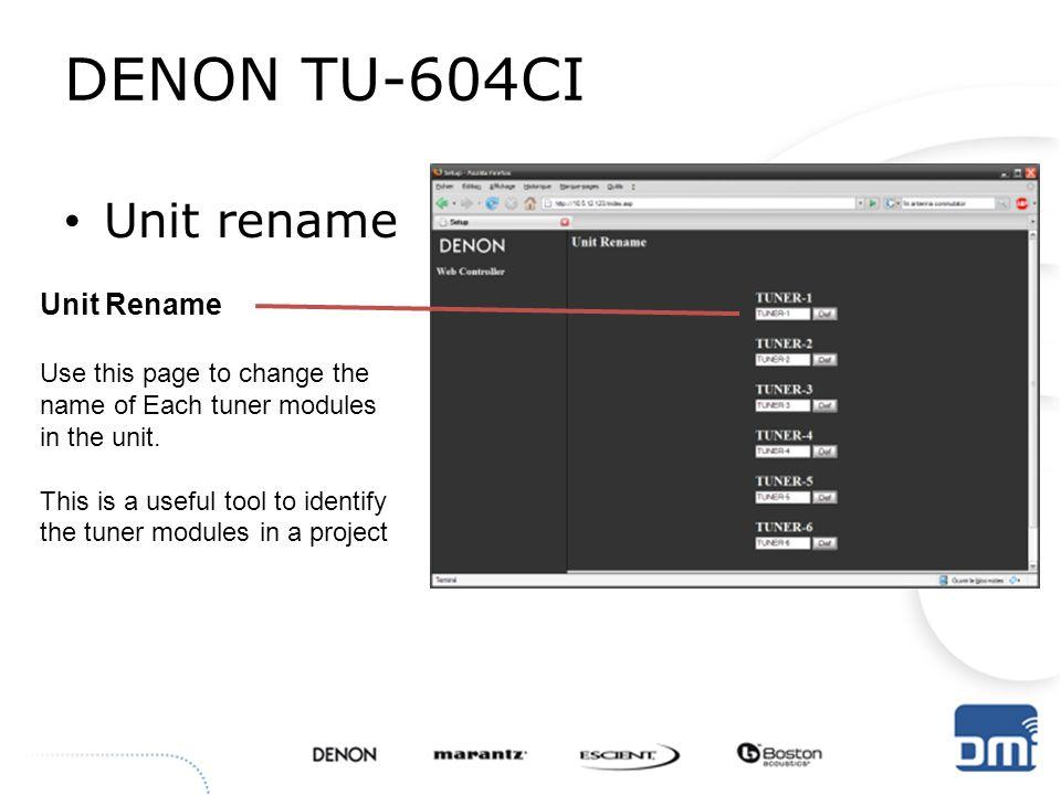 DENON TU-604CI Unit rename Unit Rename Use this page to change the