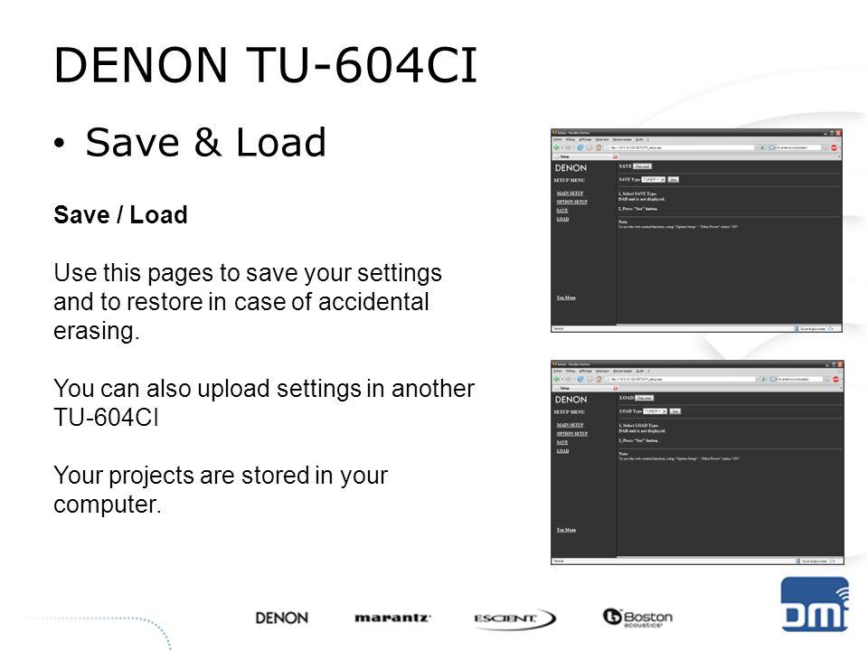 DENON TU-604CI Save & Load Save / Load