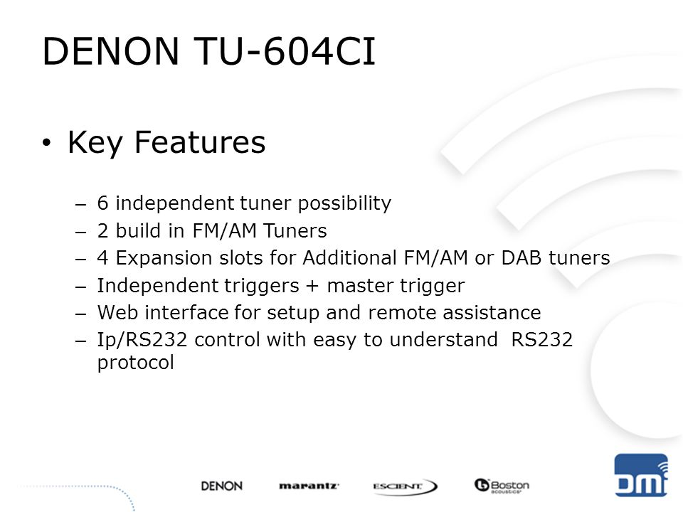 DENON TU-604CI Key Features 6 independent tuner possibility