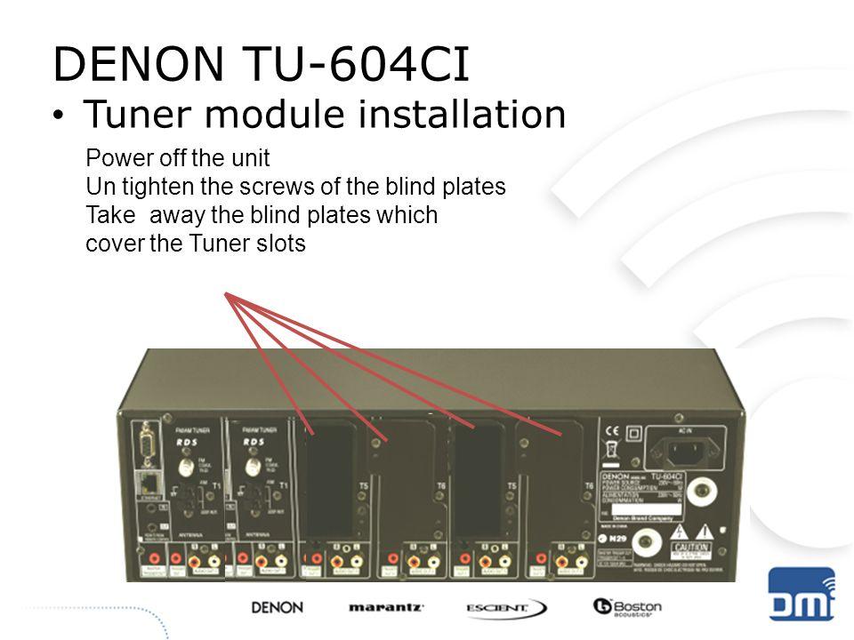 DENON TU-604CI Tuner module installation Power off the unit