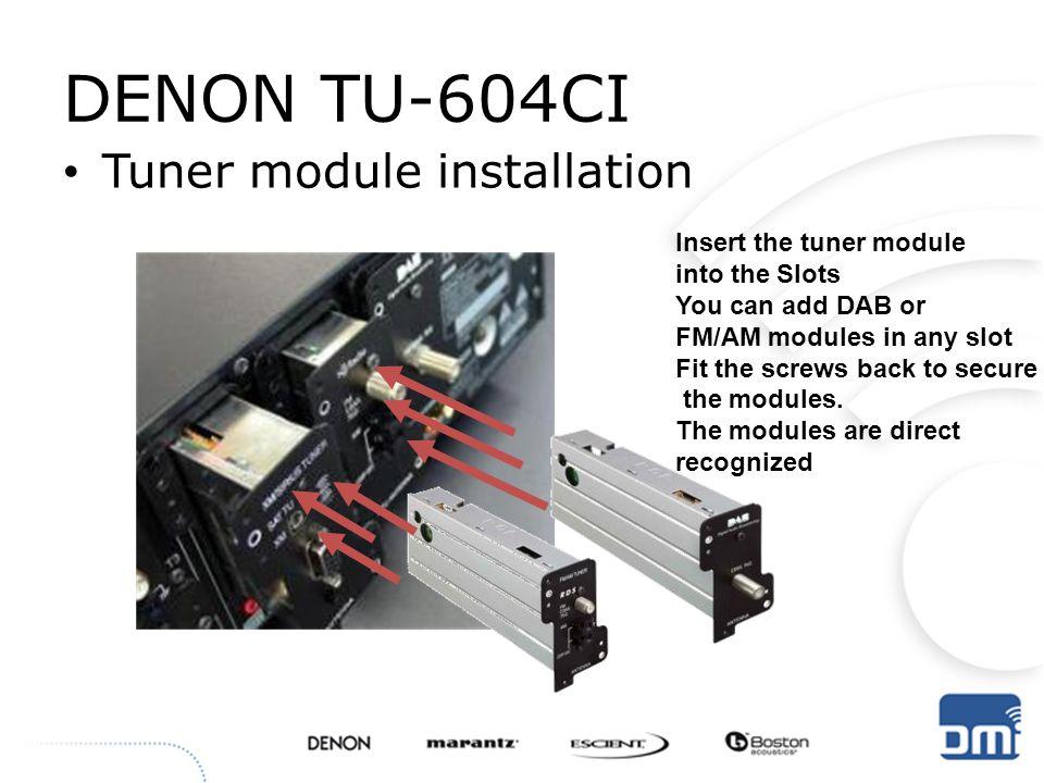 DENON TU-604CI Tuner module installation Insert the tuner module