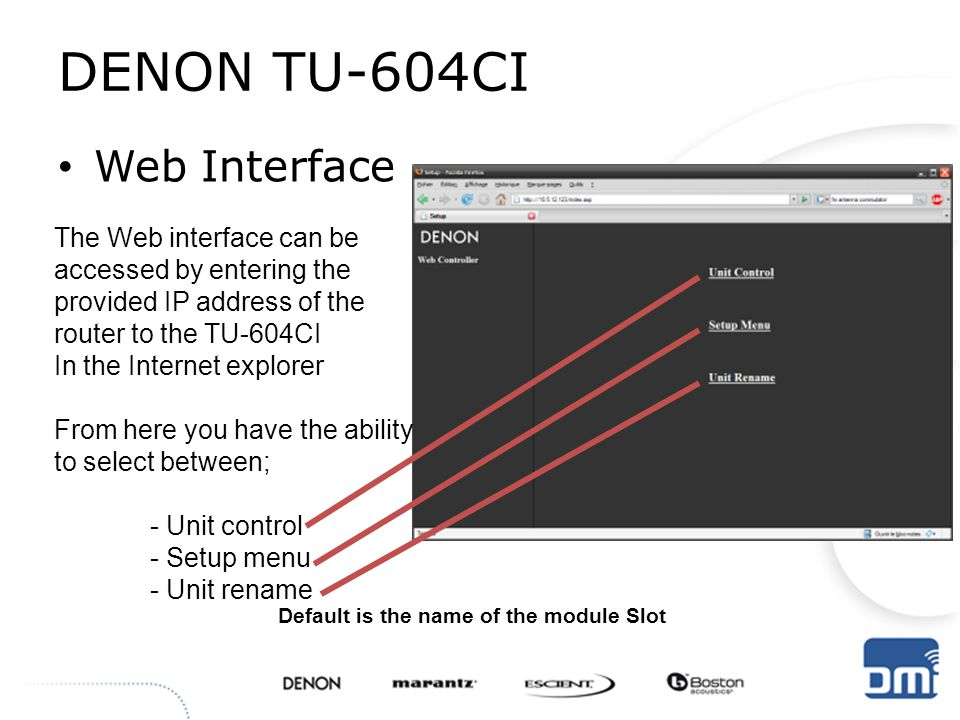 DENON TU-604CI Web Interface The Web interface can be