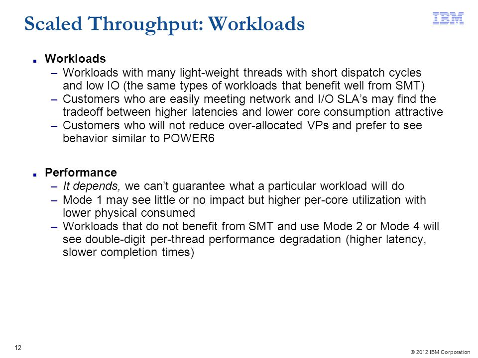 Scaled Throughput: Workloads