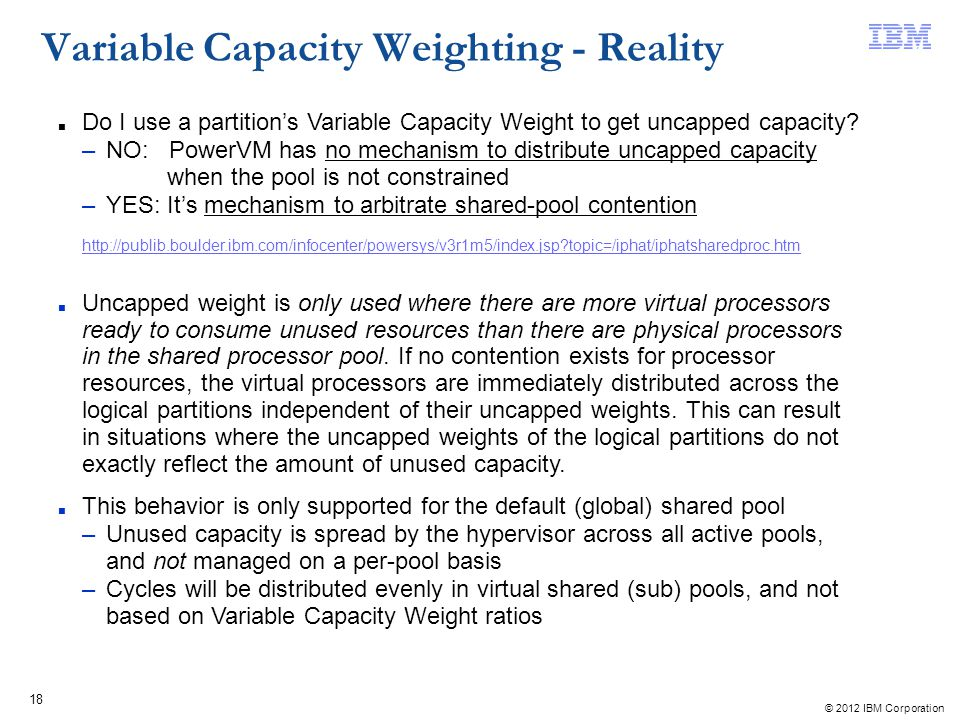 Variable Capacity Weighting - Reality