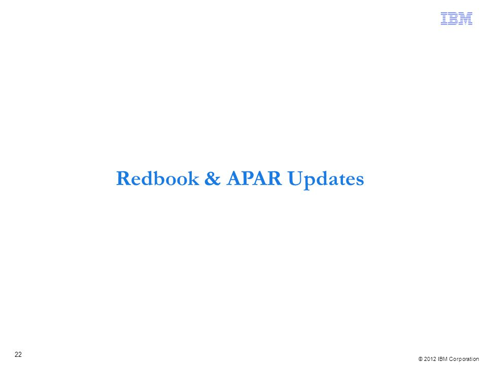 Redbook & APAR Updates