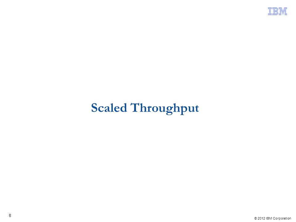 Scaled Throughput