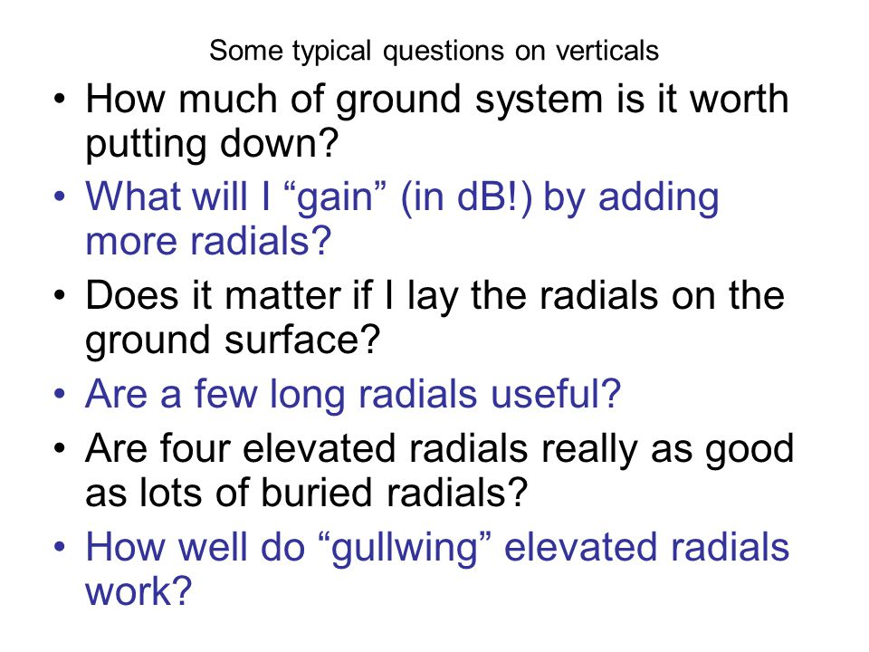 Some typical questions on verticals