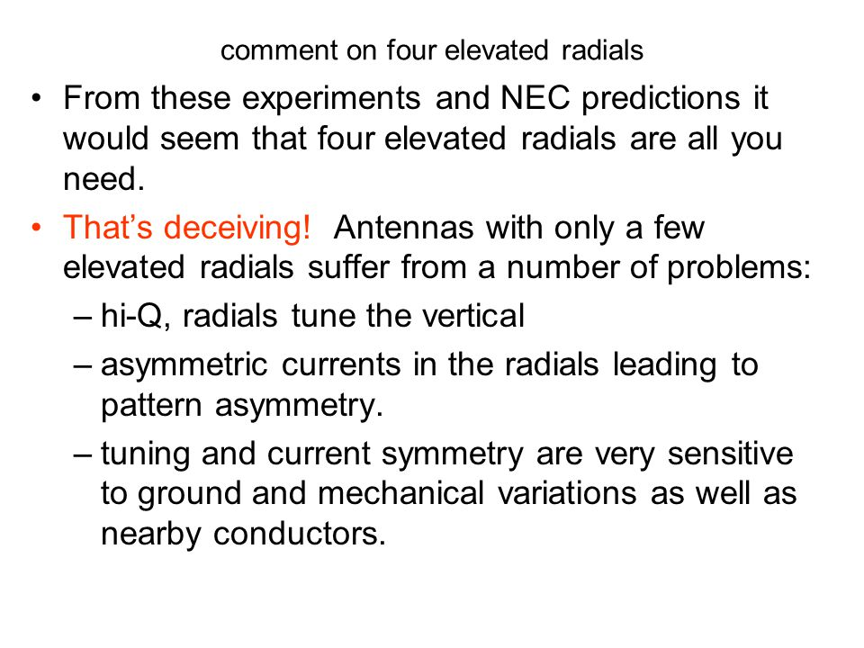 comment on four elevated radials