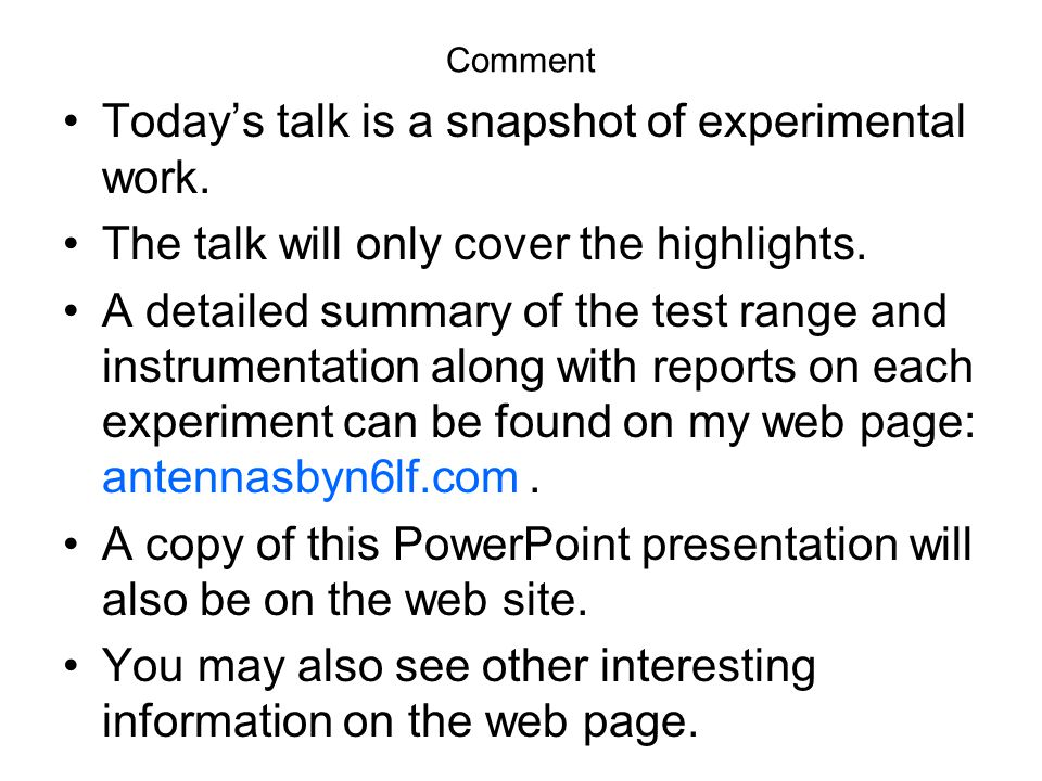 Today's talk is a snapshot of experimental work.