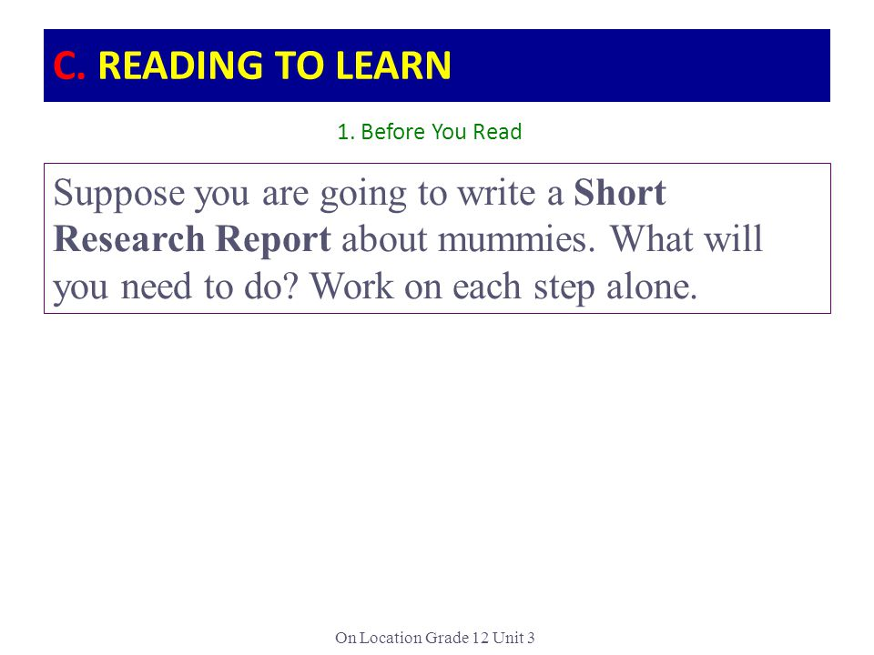 C. READING TO LEARN 1. Before You Read.