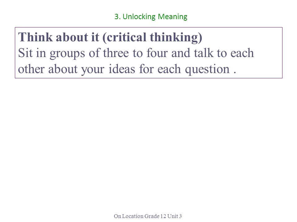 Think about it (critical thinking)