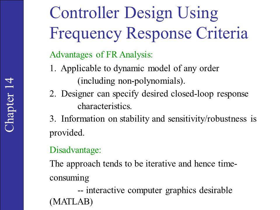 Controller Design Using Frequency Response Criteria