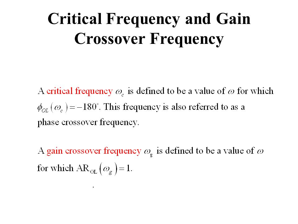Critical Frequency and Gain Crossover Frequency