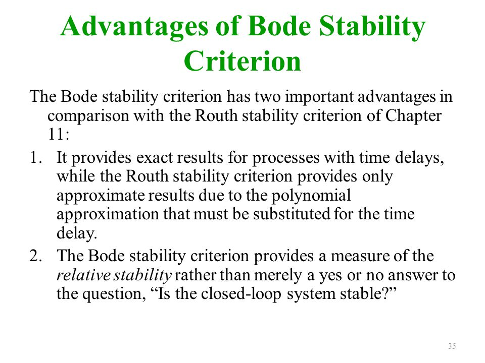 Advantages of Bode Stability Criterion
