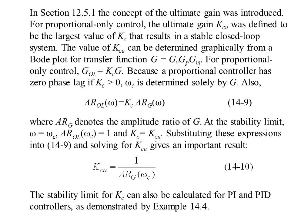 In Section 12. 5. 1 the concept of the ultimate gain was introduced