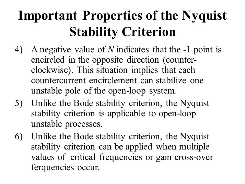 Important Properties of the Nyquist Stability Criterion