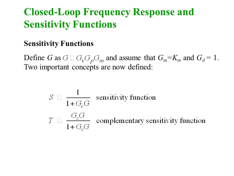 Closed-Loop Frequency Response and Sensitivity Functions