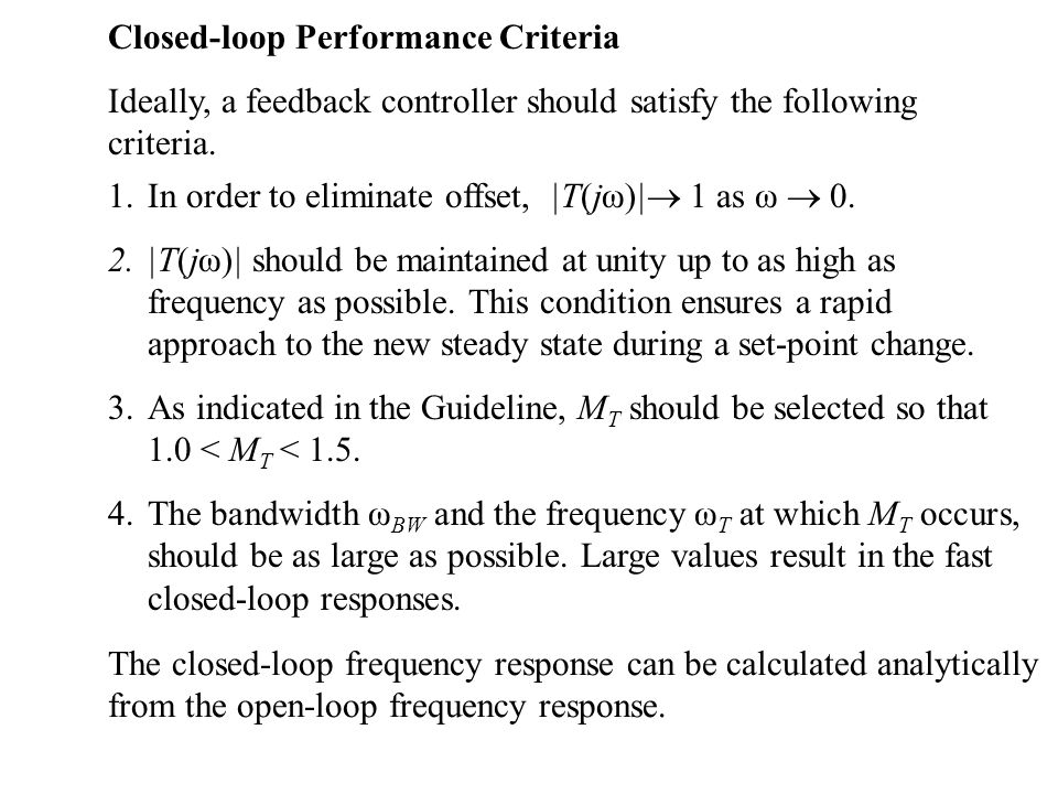 Closed-loop Performance Criteria