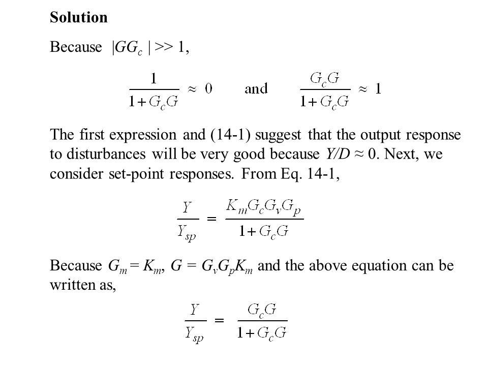 Solution Because |GGc | >> 1,