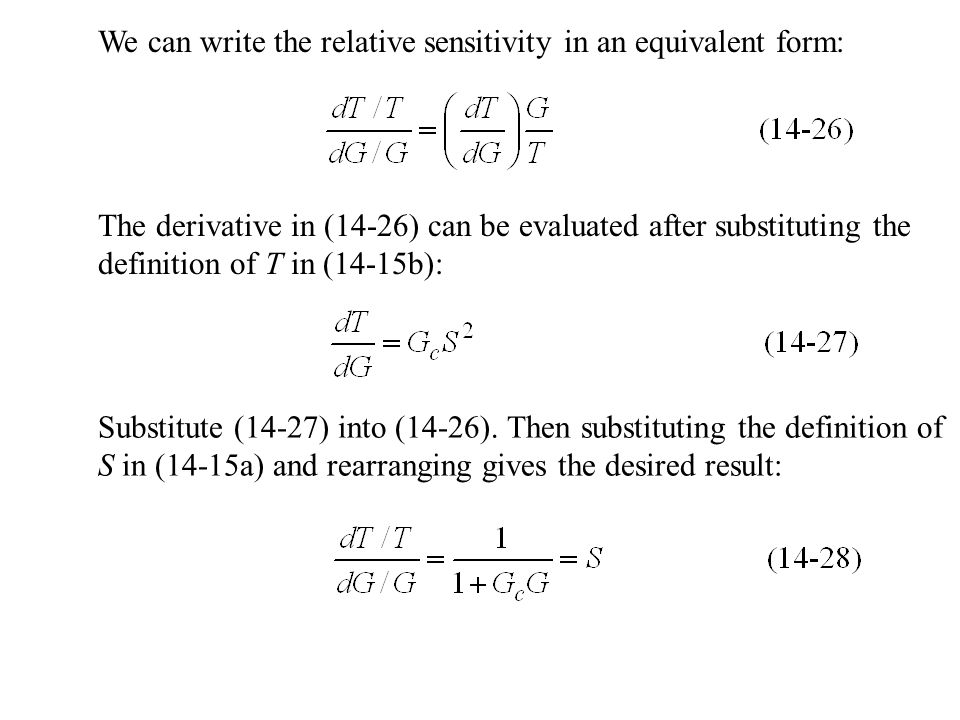 We can write the relative sensitivity in an equivalent form: