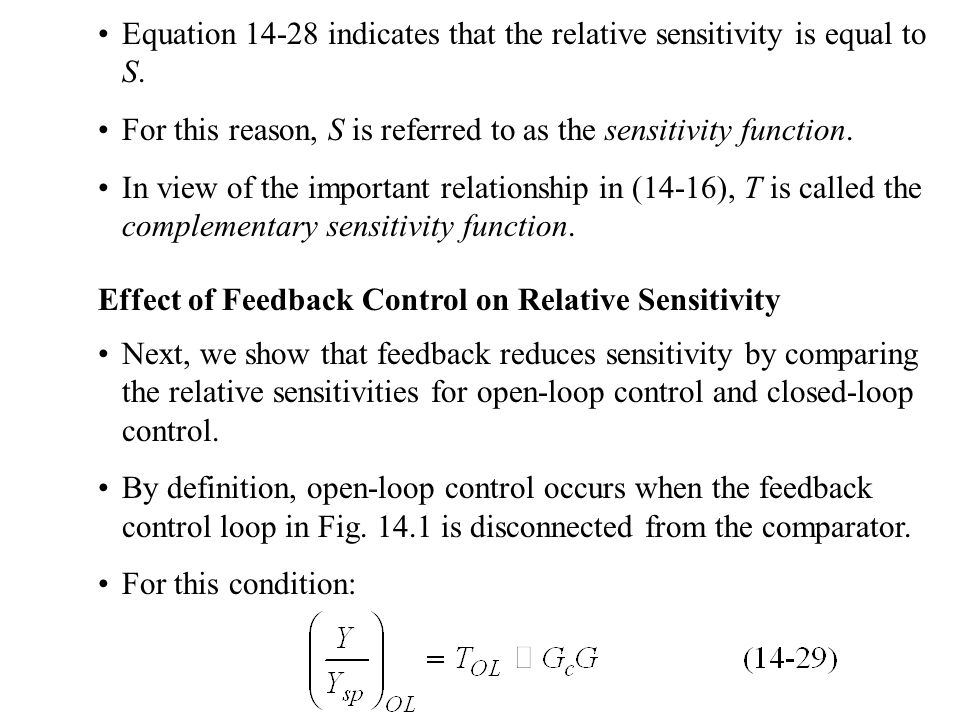 Equation 14-28 indicates that the relative sensitivity is equal to S.