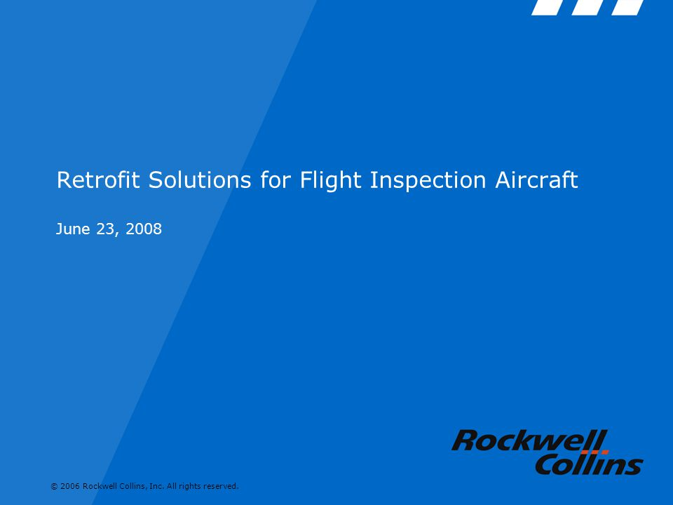 Retrofit Solutions for Flight Inspection Aircraft June 23, 2008