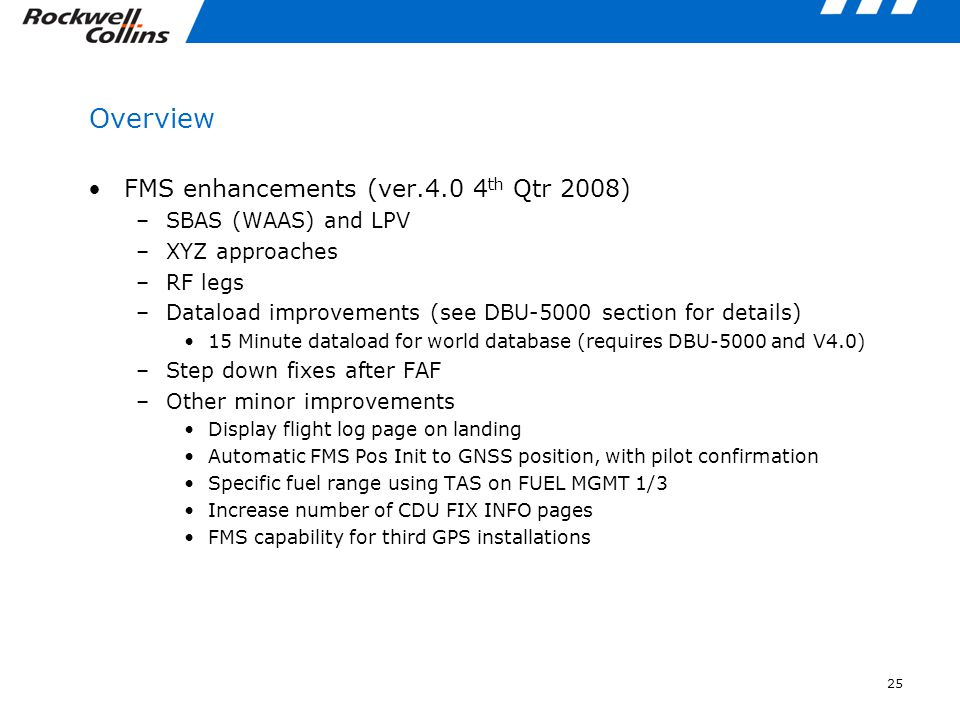 Overview FMS enhancements (ver.4.0 4th Qtr 2008) SBAS (WAAS) and LPV