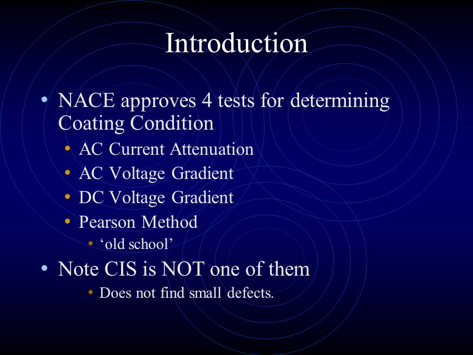 Introduction NACE approves 4 tests for determining Coating Condition