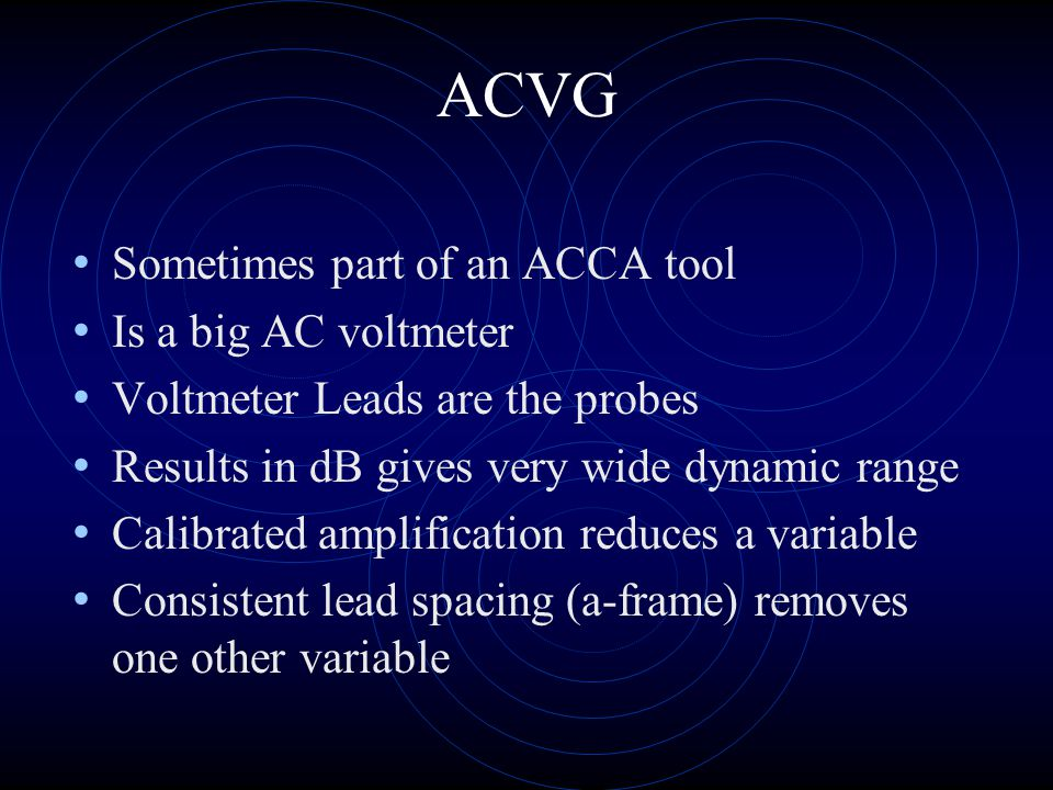 ACVG Sometimes part of an ACCA tool Is a big AC voltmeter
