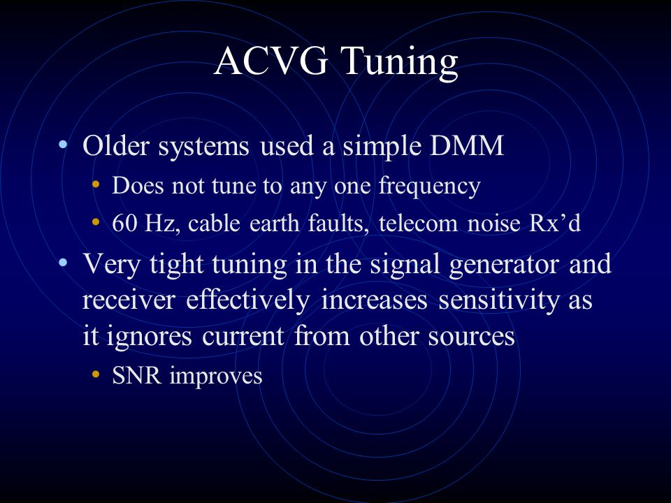 ACVG Tuning Older systems used a simple DMM