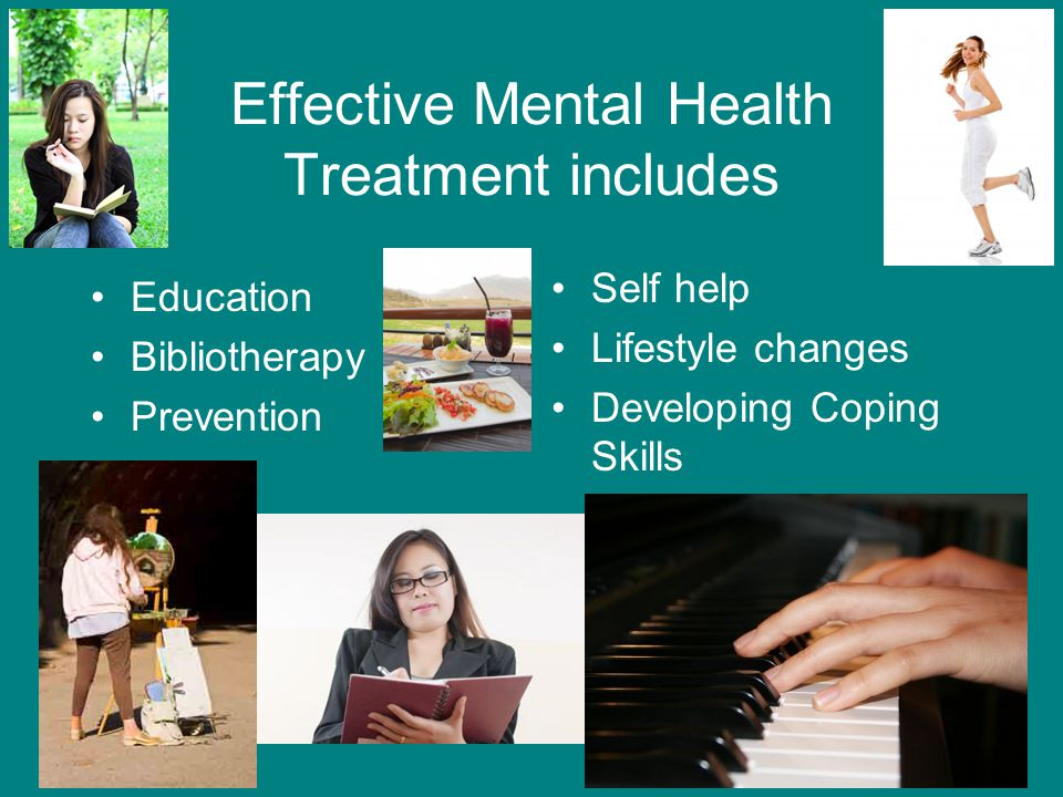 Effective Mental Health Treatment includes