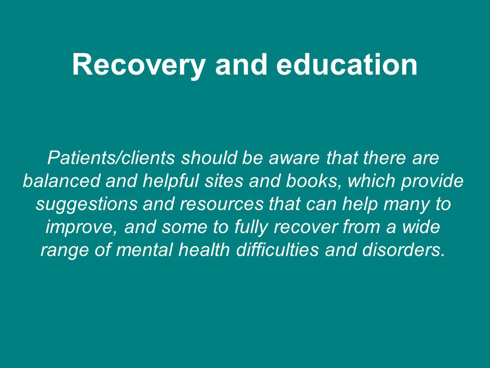 Recovery and education