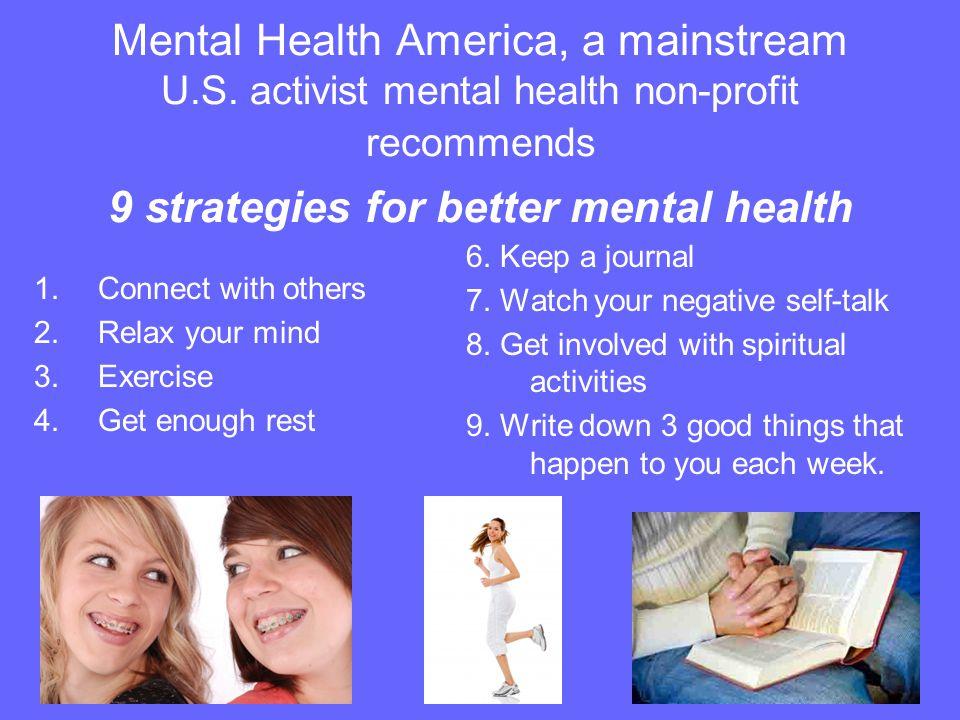 Mental Health America, a mainstream U. S