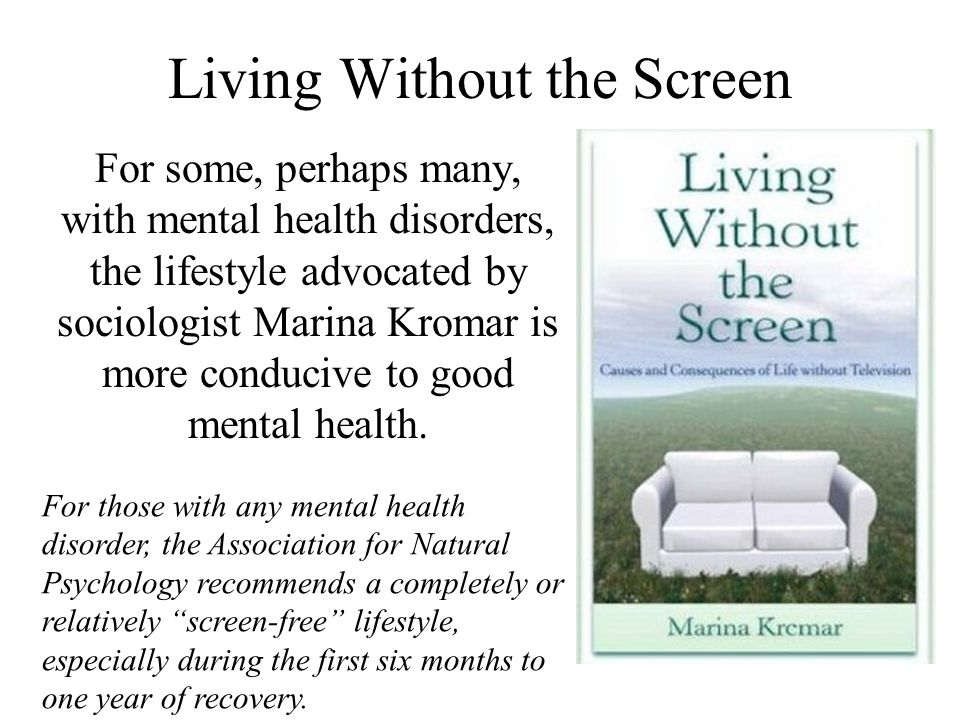 Living Without the Screen
