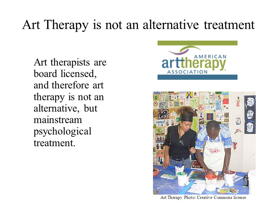 Art Therapy is not an alternative treatment