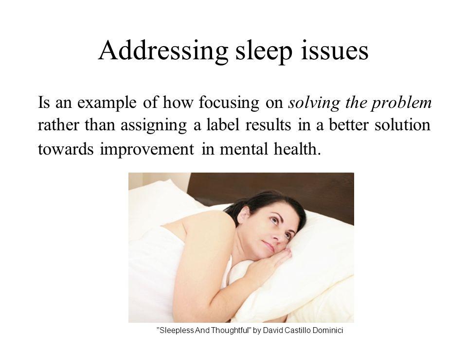 Addressing sleep issues