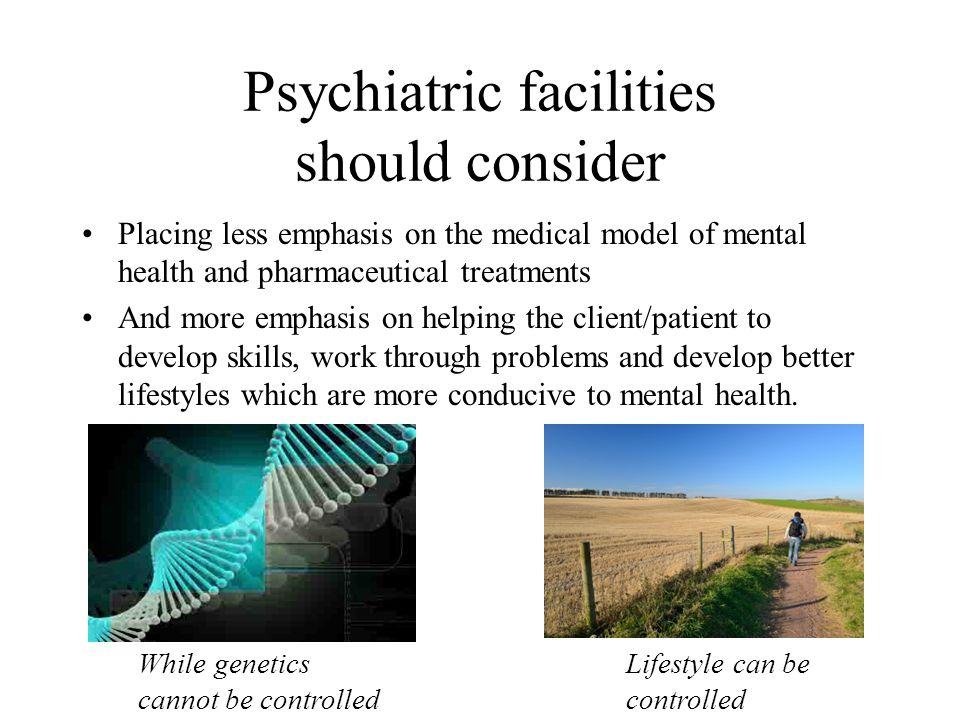 Psychiatric facilities should consider