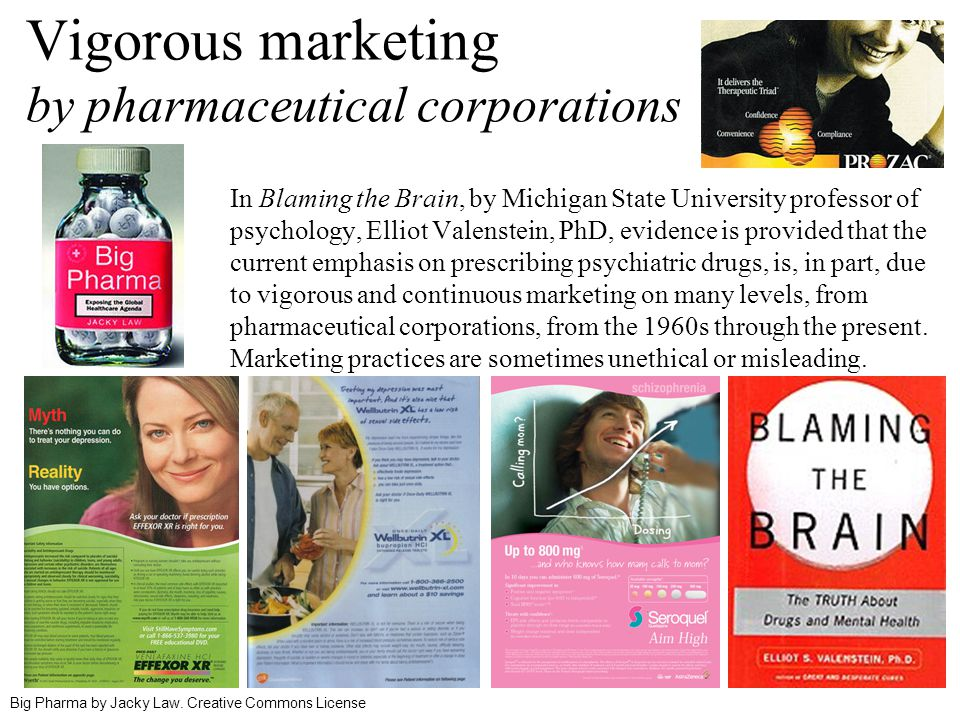 Vigorous marketing by pharmaceutical corporations